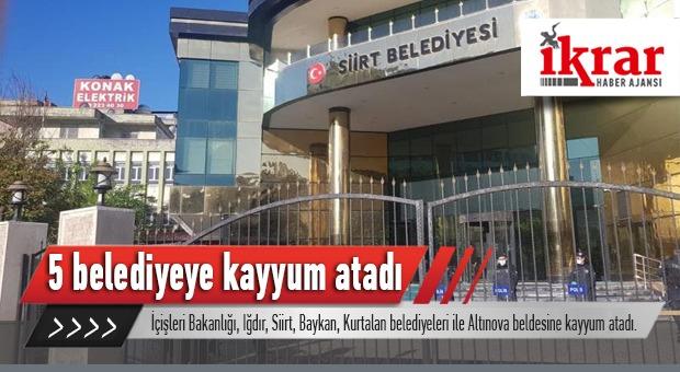 İçişleri Bakanlığı HDP'li 5 Belediyeye Kayyum Atadı