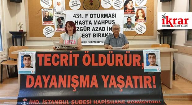 Hasta tutsak Özgür Azad İnci'ye özgürlük!