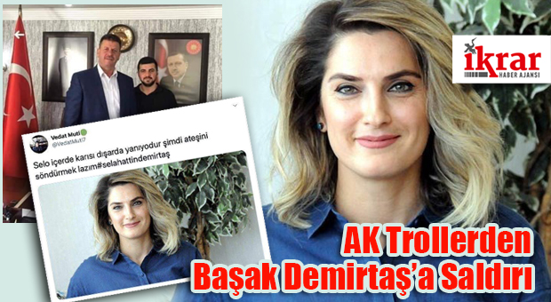 AK Trollerden Başak Demirtaş'a Saldırı