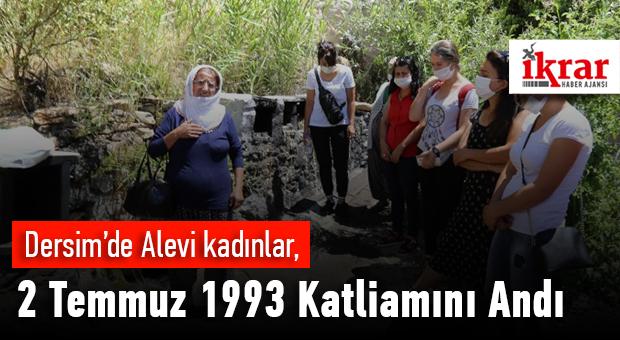 Dersim'de Alevi Kadınlar, 2 Temmuzu Andı