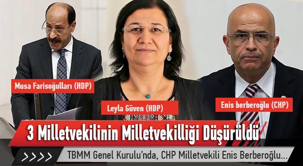 3 Milletvekilinin Milletvekilliği Düşürüldü.
