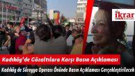 Kadıköy'de Gözaltılara Karşı Basın Açıklaması