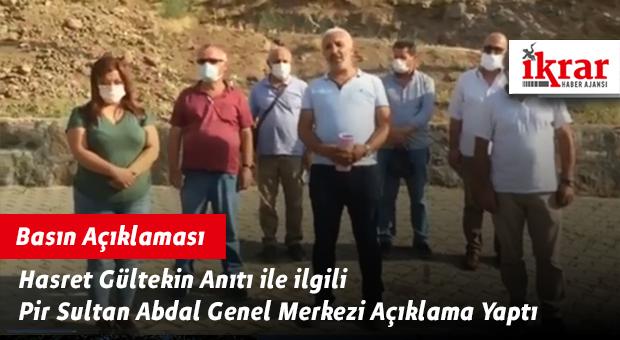 Hasret Gültekin Anıtı ile ilgili Pir Sultan Abdal Genel Merkezi Açıklama Yaptı