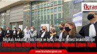 Belçikalı Avukatlar; Ebru Timtik ve Aytaç Ünsal'ın serbest bırakılması için Türkiye'nin Brüksel Büyükelçiliği önünde eylem yaptı.