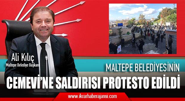 MALTEPE BELEDİYESİNİN CEMEVİNE SALDIRISI PROTESTO EDİLDİ..