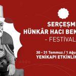 İBB'den Serçeşme Hünkar Hacı Bektaş Veli Festivali'ne Büyük Hazırlık